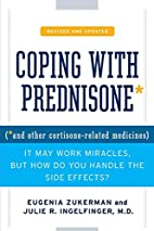 Coping with Prednisone, Revised and Updated:…