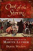 Out of the Storm: The Life and Legacy of…