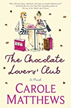 The Chocolate Lovers' Club by Carole…