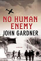 No human enemy by John Gardner
