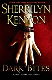 Kenyon, Sherrilyn: Dark Bites: A Short Story Collection (Dark-Hunter)