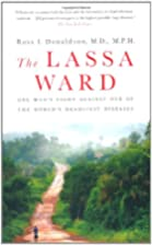 The Lassa Ward: One Man's Fight Against…