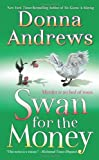Andrews, Donna: Swan for the Money (Meg Langslow, No 11)