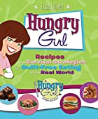 Hungry Girl: Recipes and Survival Strategies…