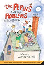 The Pepins and Their Problems by Polly…