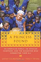 A Princess Found: An American Family, an…