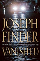 Vanished by Joseph Finder