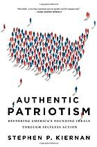Authentic Patriotism: Restoring…