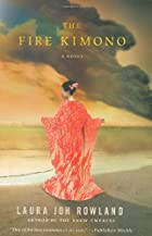The Fire Kimono by Laura Joh Rowland