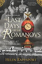 The Last Days of the Romanovs: Tragedy at…