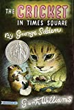 Selden, George: The Cricket in Times Square (Chester Cricket and His Friends)