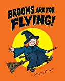 Rex, Michael: Brooms Are for Flying