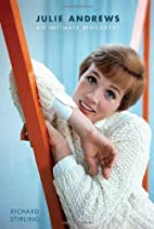 Julie Andrews: An Intimate Biography by…