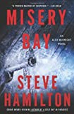 Hamilton, Steve: Misery Bay: An Alex McKnight Novel (Alex McKnight Mysteries)