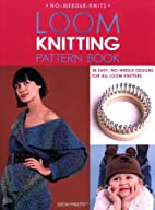 Loom Knitting Pattern Book: 38 Easy,…