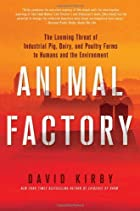 Animal Factory: The Looming Threat of…