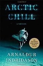 Arctic Chill by Arnaldur Indriðason