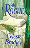 Bradley, Celeste: The Rogue (Liar's Club, Book 5)