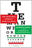 Engel, Howard: The Man Who Forgot How to Read: A Memoir