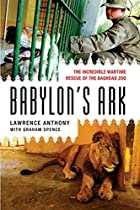 Babylon's Ark: The Incredible Wartime Rescue…