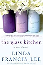 The Glass Kitchen: A Novel of Sisters by…