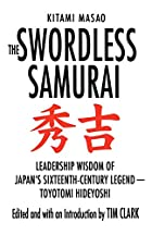 The Swordless Samurai: Leadership Wisdom of…