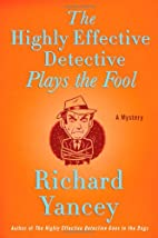 The Highly Effective Detective Plays the…