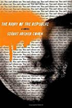 The Army of the Republic: A Novel by Stuart&hellip;