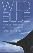 Wild Blue: A Natural History of the…