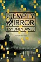 The Empty Mirror by J. Sydney Jones