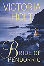 Bride of Pendorric by Victoria Holt