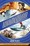 Klass, David: Whirlwind: The Caretaker Trilogy: Book 2