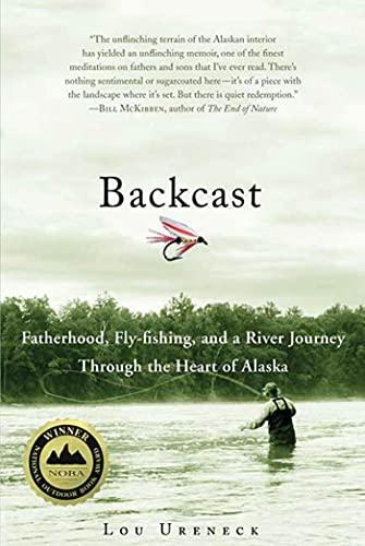 backcast-fatherhood-fly-fishing-and-a-river-journey-through-the-heart-of-alaska