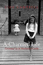A Charmed Life: Growing Up in Macbeth's…