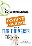 J.R. Minkel: Instant Egghead Guide: The Universe (Instant Egghead Guides)