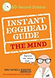 Anthes, Emily: Instant Egghead Guide: The Mind