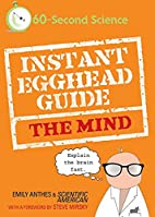 Instant Egghead Guide: The Mind by Emily…