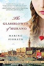 The Glassblower of Murano by Marina Fiorato