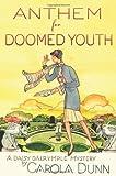 Dunn, Carola: Anthem for Doomed Youth: A Daisy Dalrymple Mystery (Daisy Dalrymple Mysteries)