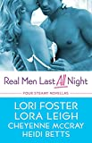 Leigh, Lora: Real Men Last All Night