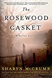 McCrumb, Sharyn: The Rosewood Casket: A Ballad Novel