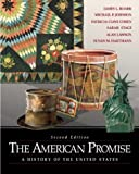Roark, James L.: The American Promise: A History of the United States