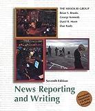 Missouri Group: News Reporting and Writing 7e & Journalism Simulation CD-Rom