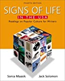 Solomon, Jack: Signs of Life in the U.S.A.: Readings on Popular Culture for Writers