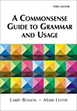 Beason, Larry: Commonsense Guide to Grammer and Usage