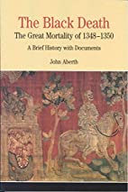 The Black Death: The Great Mortality of…