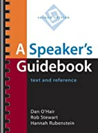 A Speaker's Guidebook: Text and Reference by…