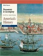 Documents to Accompany America's History,…