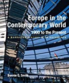 Europe in the Contemporary World, 1900 to…