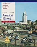 Henretta, James A.: America's History: Volume II: Since 1865